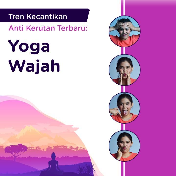 Tren Kecantikan Anti Kerutan Terbaru: Yoga Wajah