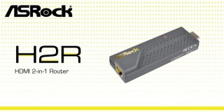 H2R, Perangkat Router HDMI dari ASRock