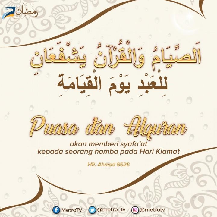 Syafaat untuk Hamba yang Berpuasa dan Mencintai Alquran