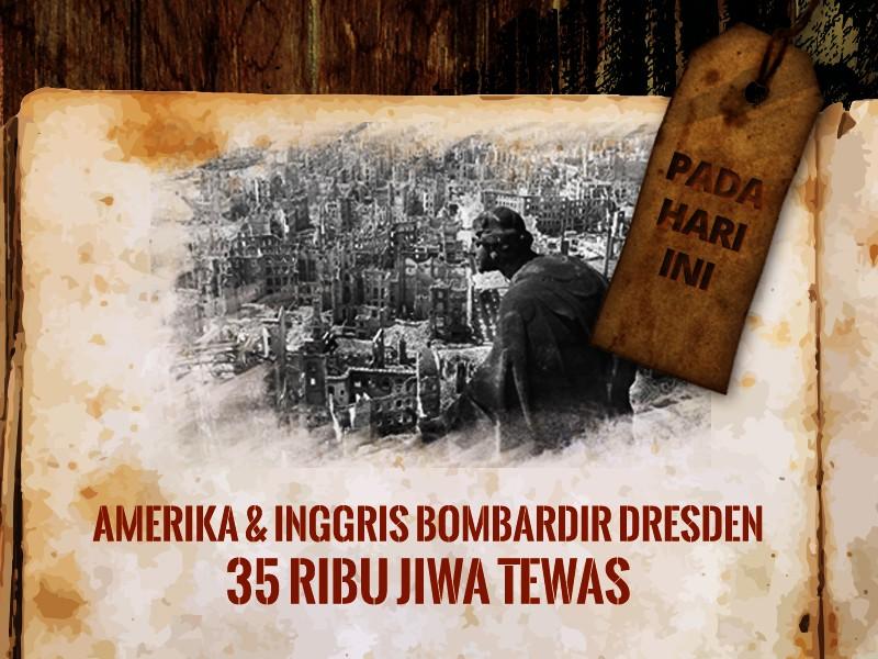 Amerika dan Inggris Bombardir Dresden 35 Ribu Jiwa Tewas