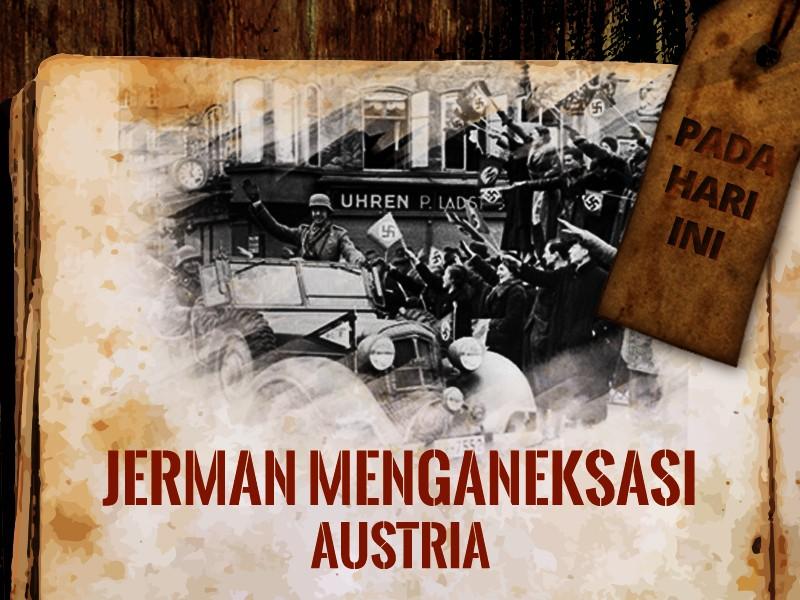 Hari ini: Jerman Menganeksasi Austria