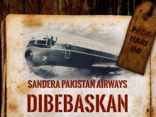Hari ini: Sandera Pakistan Airways Dibebaskan