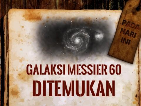 Hari ini: Galaksi Messier 60 Ditemukan