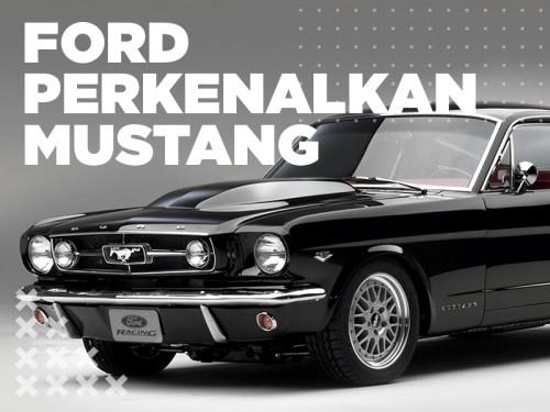 Hari Ini: Ford Perkenalkan Mustang