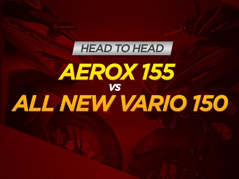 Infografis: Head to Head Aerox 155 vs All New Vario 150