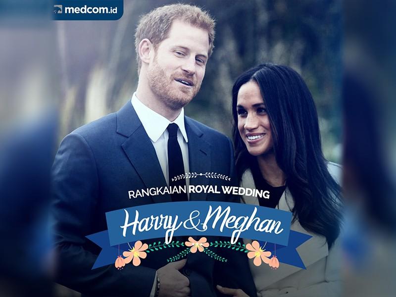 Royal Wedding: Rangkaian Pernikahan Harry dan Meghan