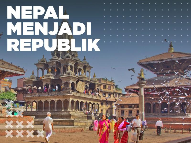 Pada Hari Ini: Nepal Menjadi Republik