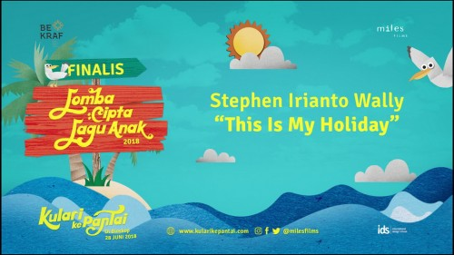 This is My Holiday Juarai Lomba Lagu Cipta Anak 2018 (Foto: