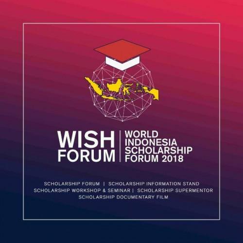 World Indonesia Scholarship (WISH) Forum 2018.