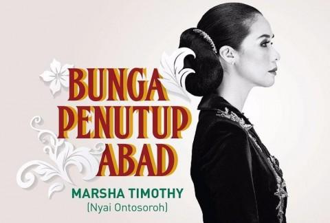Teater Bunga Penutup Abad Kembali Digelar, Marsha Timothy sebagai Nyai Ontosoroh