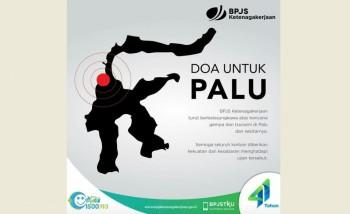 BPJS Ketenagakerjaan Siap Santuni Korban Gempa Sulteng