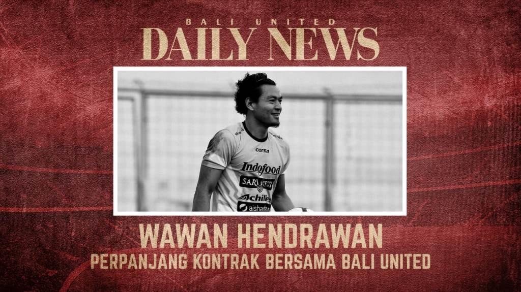 Wawan Hendrawan perpanjang kontrak di Bali United (baliutd.com)