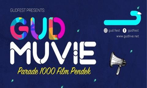 Parade 1000 Film Pendek di Gudfest 2019