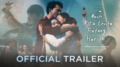 Film NKCTHI Rilis Trailer Mengaduk Emosi