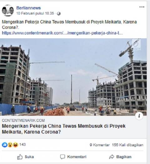 [Cek Fakta] Mengerikan Pekerja Tiongkok Tewas Membusuk di Proyek Meikarta, karena Korona? Ini Faktanya