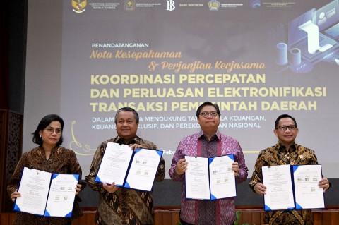Elektronifikasi Transaksi Pemerintah Daerah Diteken