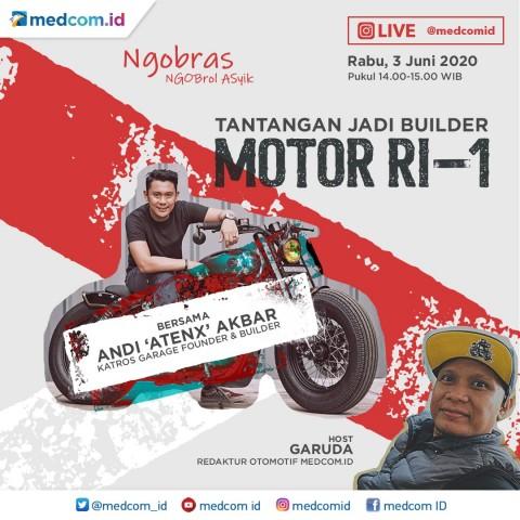 Apa Tantangan jadi Builder Motor RI-1, Simak di Ngobras IG Live Medcom.id