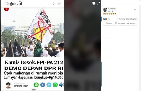 [Cek Fakta] FPI dan PA 212 Demo Depan DPR Dapat Nasi Bungkus serta Rp15 Ribu? Ini Faktanya