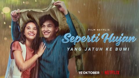Film Terbaru Jefri Nichol, Seperti Hujan yang Jatuh ke Bumi Premiere di Netflix