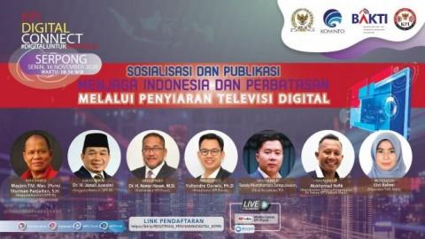 Alasan Realisasi Penyiaran Digital di Perbatasan Harus Dipercepat