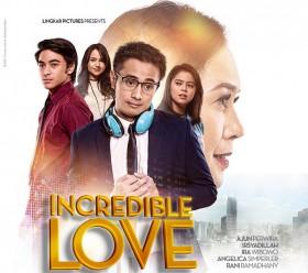 Kisah Inspiratif Penuh Haru dalam Film Incredible Love