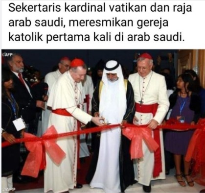 [Cek Fakta] Raja Arab Saudi dan Vatikan Resmikan Gereja Katolik Pertama di Saudi? Ini Faktanya