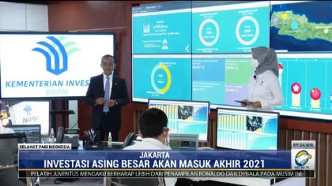 Investasi Bernilai Jumbo dari 3 Negara Masuk Indonesia Akhir 2021