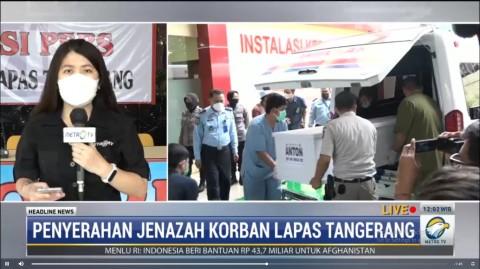 6 Jenazah Korban Kebakaran LP Tangerang Diserahkan ke Keluarga