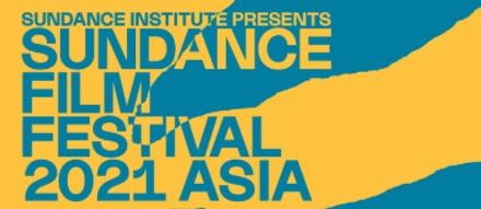 Sundance Film Festival: Asia 2021 Umumkan 8 Program Film Terpilih