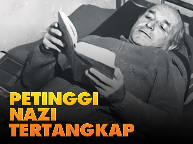 Hari Ini: Petinggi NAZI Tertangkap