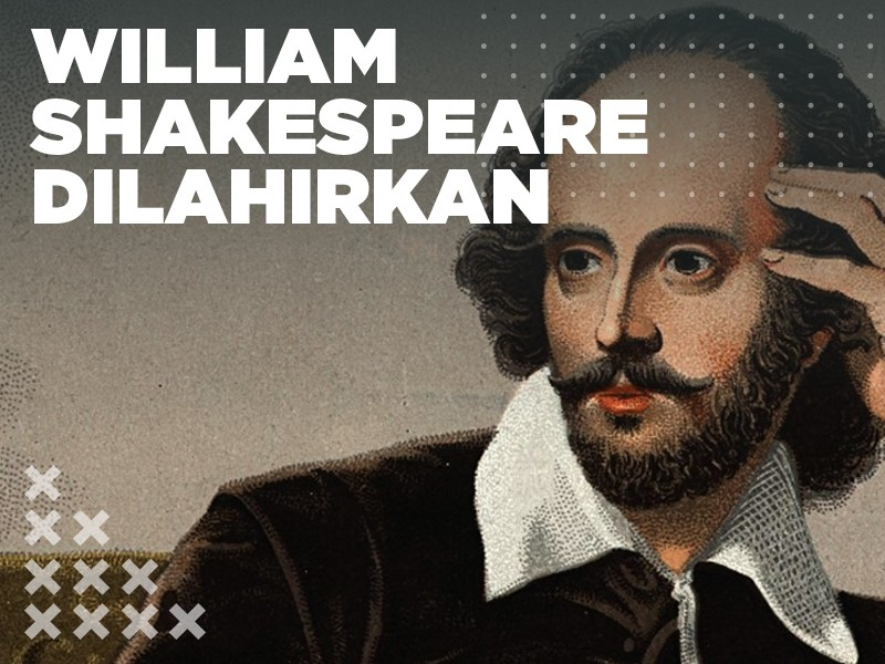 Hari Ini: William Shakespeare Dilahirkan