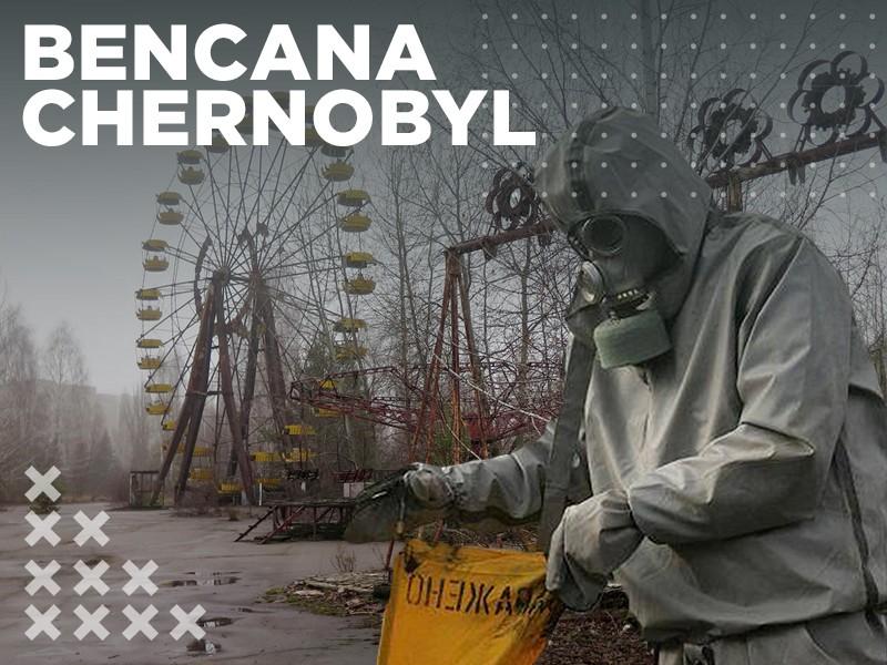 Pada Hari Ini: Bencana Chernobyl