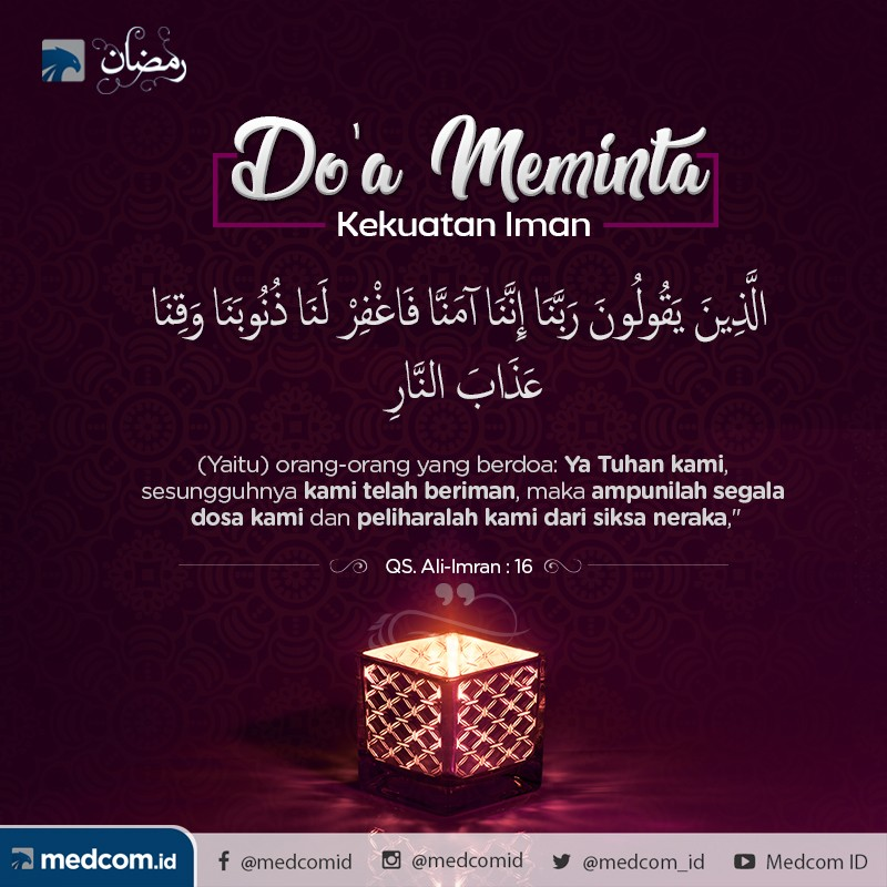 Quotes Ramadan: Do'a Meminta Kekuatan Iman