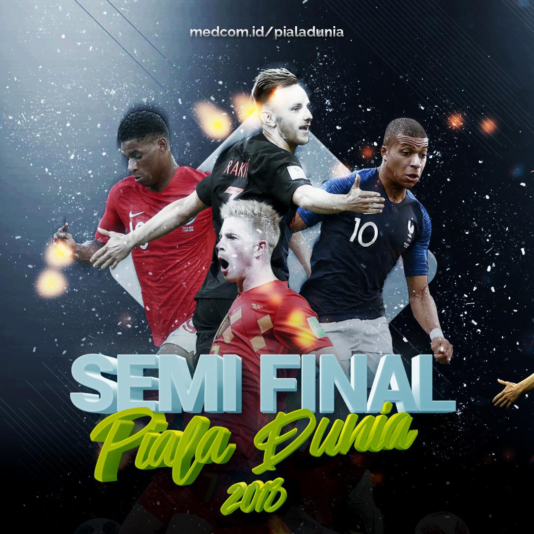 Jadwal Pertandingan Semifinal Piala Dunia 2018