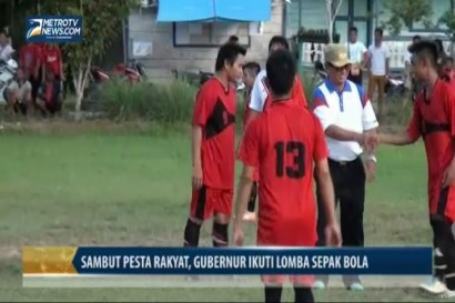 Sambut Pesta Rakyat, Gubernur Ikuti Lomba Sepak Bola