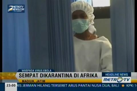 Delapan Warga Madiun Diduga Terjangkit Virus Ebola