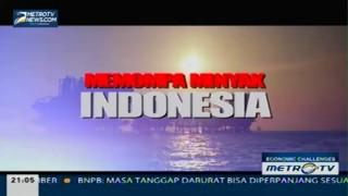 Economic Challenges: Memompa Minyak Indonesia (1)