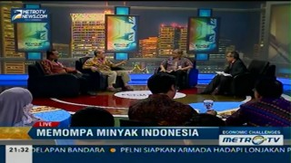 Economic Challenges: Memompa Minyak Indonesia (3)