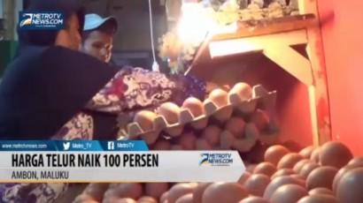 Stok Menipis, Harga Telur di Ambon Naik 100%