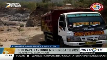 700 Hektare Lahan di Mojokerto Rusak Akibat Penambangan