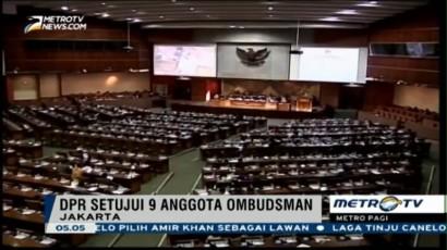 DPR Loloskan Sembilan Nama Calon Komisioner Ombudsman