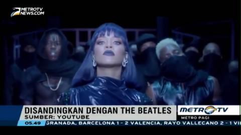 Wow, Rihanna Tandingi Rekor The Beatles