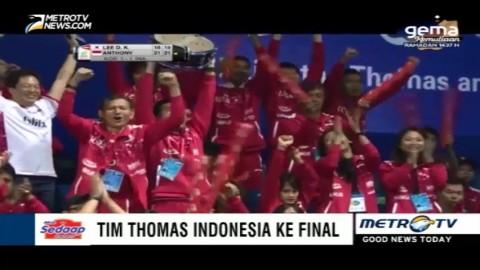 Tim Thomas Indonesia Akhirnya Lolos ke Final