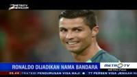 Bawa Portugal Juarai Piala Eropa, Ronaldo Dijadikan Nama Bandara