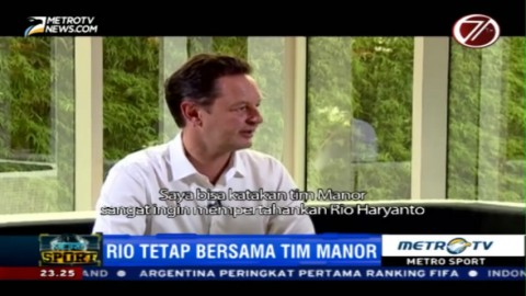 Piers Hunnisett: Tim Manor Ingin Pertahankan Rio