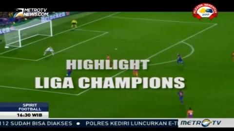 Highlight Babak Penyisihan Liga Champion