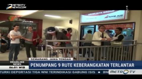 Ratusan Penumpang Terlantar di Bandara Ahmad Yani Semarang