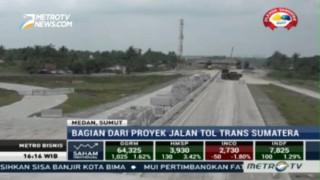 Proyek Tol Medan-Binjai Ditargetkan Selesai pada Akhir 2017