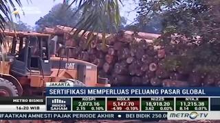 Produk Hasil Hutan Indonesia Perlu Sertifikasi