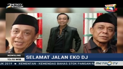 Selamat Jalan Pelawak Senior Eko DJ